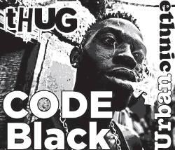 thug-code-black-ethnic-urban-harmful-buzzwords