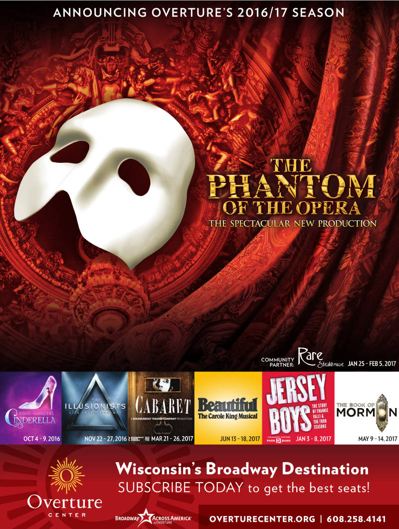 overture-center-arts-2016-2017-season-phantom-of-the-opera-cinderella-illusionists-cabaret-jersey-boys-book-of-mormon