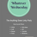 Co-hosting Whatever Wednesday!