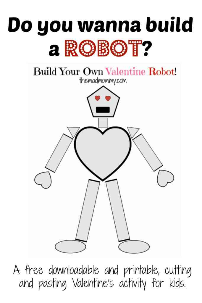 Build your own Valentine Robot out of shapes with this free Valentine printable!