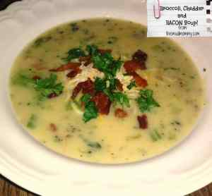 Broccoli, Cheddar and BACON Soup!