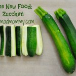 One New Food: Zucchini