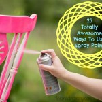25 Totally Awesome Ways to Use Spray Paint