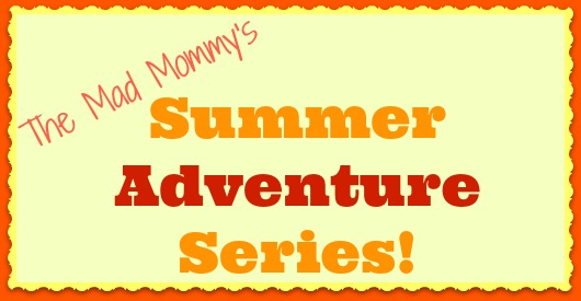The Mad Mommy's Local Adventure Series!