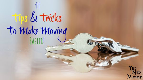 Making a move can be very stressful! Here are 11 tips and tricks that make moving easier.
