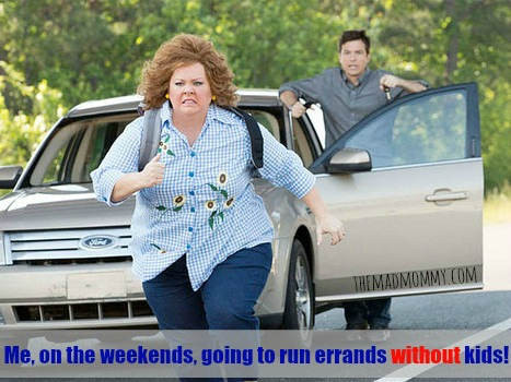 This is me, on the weekends, when I get to run errands without any kids!