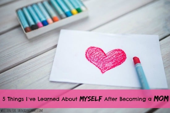 5 Things I've Learned About Myself After Becoming a Mom by Kate from MaternityGlow.com