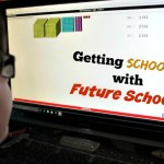 Getting Schooled with Future School