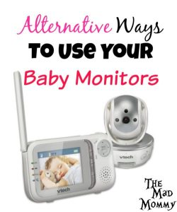 Alternative Ways To Use Your Baby Monitors