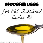 Modern Uses for Old Fashioned Castor Oil