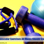 6 Cardiovascular Exercises All Moms Should Start Today