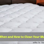 Why, When and How to Clean Your Mattress