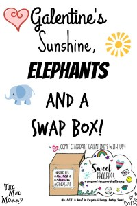 Galentine's, Sunshine, Elephants and a Swap Box!
