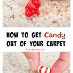 How to Get Candy out of Your Carpet