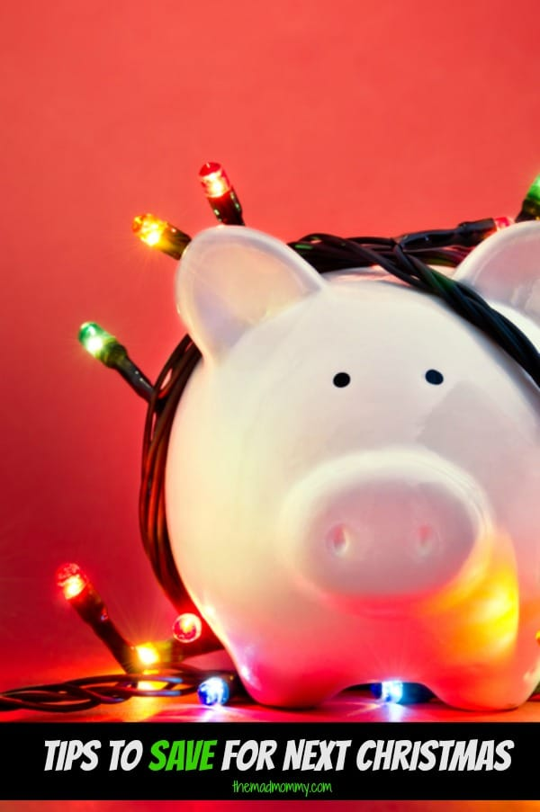 I have some tips about preparing to save for next Christmas. The biggest tip is to start now! To be honest, it's the only way to make next Christmas less stressful, and more reasonably priced.