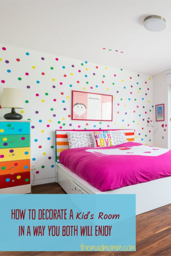 The best way to decorate a kid's room is to start with some simple staples, and add in fun details that can be changed as they grow older. You want to have a room that will grow up with them, not one you'll need to drastically overhaul and redo in five years.