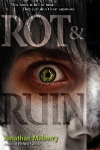 Rot & Ruin by Jonathon Maberry