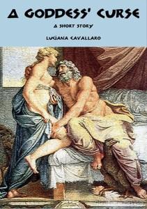 A Goddess' Curse by Luciana Cavallaro