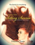 Prophecy of the Setting Sunrise by Diantha Jones
