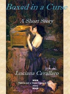 Short Story: Boxed in a Curse by Luciana Cavallaro
