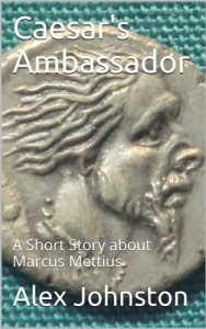 Caesar's Ambassador by Alex Johnston