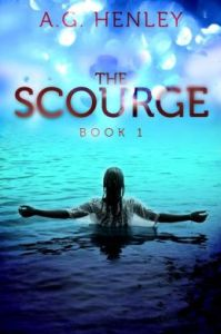 The Scourge by A. G. Henley