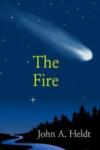 The Fire by John Heldt