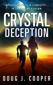 Crystal Deception by Doug J. Cooper