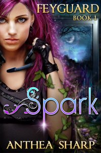 Feyguard; Spark by Anthea Sharp