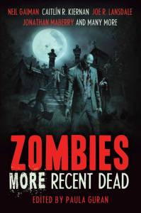 Zombies More Recent Dead by Paula Guran