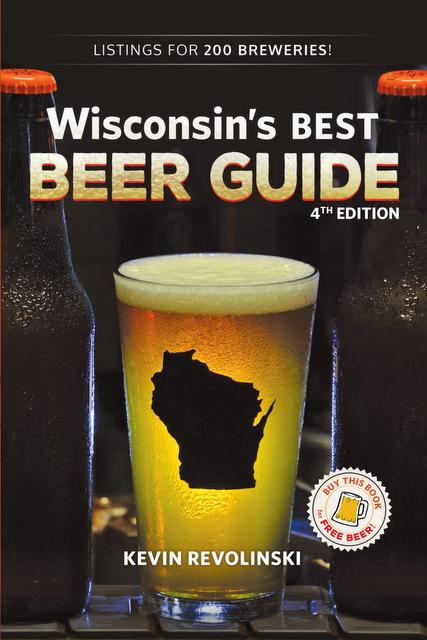 Wisconsin's Best Beer Guide - The Mad Traveler