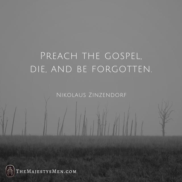 s Zinzendorf preach gospel die forgotten quote image