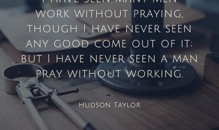 hudson taylor work prayer importance image quote