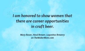 Meet Mary Bauer, food scientist and head brewer. Learn about her career at www.TheMakerMom.com.