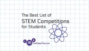Don't miss this list of STEM Competitions for middle and high school students.