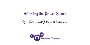 Real Talk About College: Affording the Dream School