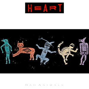 "Heart – ""Bad Animals"" 32 år."