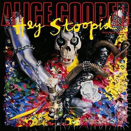 "Alice Cooper – ""Hey Stoopid"" 28 år."