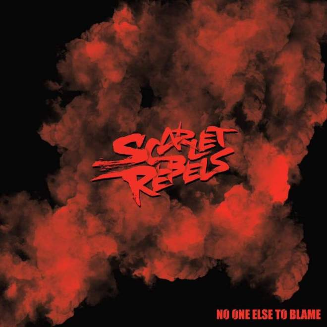 """Ny Video: """"SCARLET REBELS – """"No One Else To Blame"""" (Official Video)""""."""