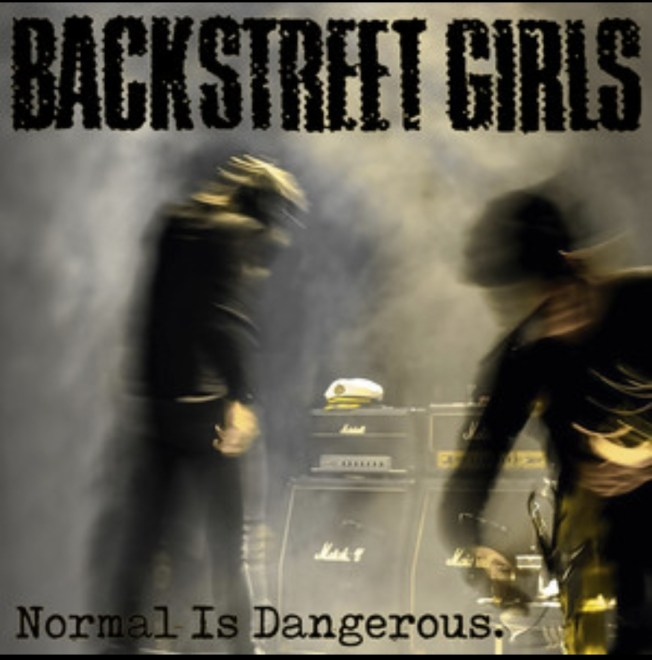 "Nytt album: Backstreet Girls – ""Normal Is Dangerous""."