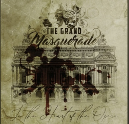 """Ny singel: The Grand Masquerade – """"In The Heart Of The Opera""""."""