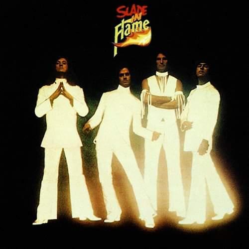 "Slade – ""Slade In Flame"" 45 år."