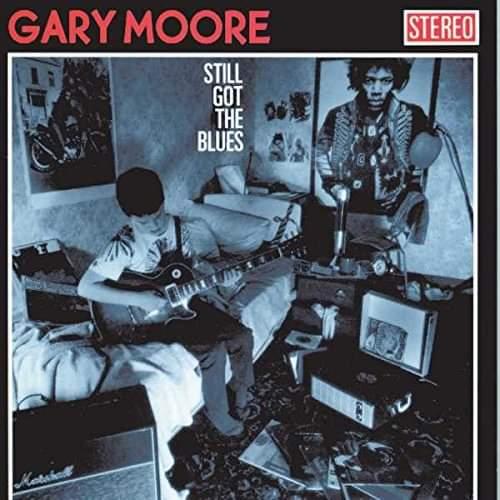 """Gary Moore – """"Still Got The Blues"""" (Album) 30 år."""