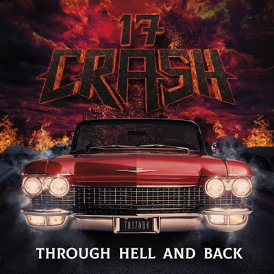Skivrecension 17 Crash – Through hell and back