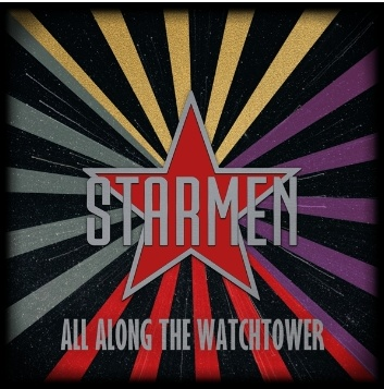 "Ny Video: Starmen – ""All Along The Watchtower""."
