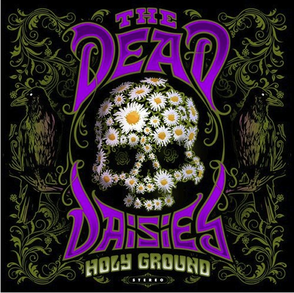 Recension – The Dead Daisies – Holy Ground