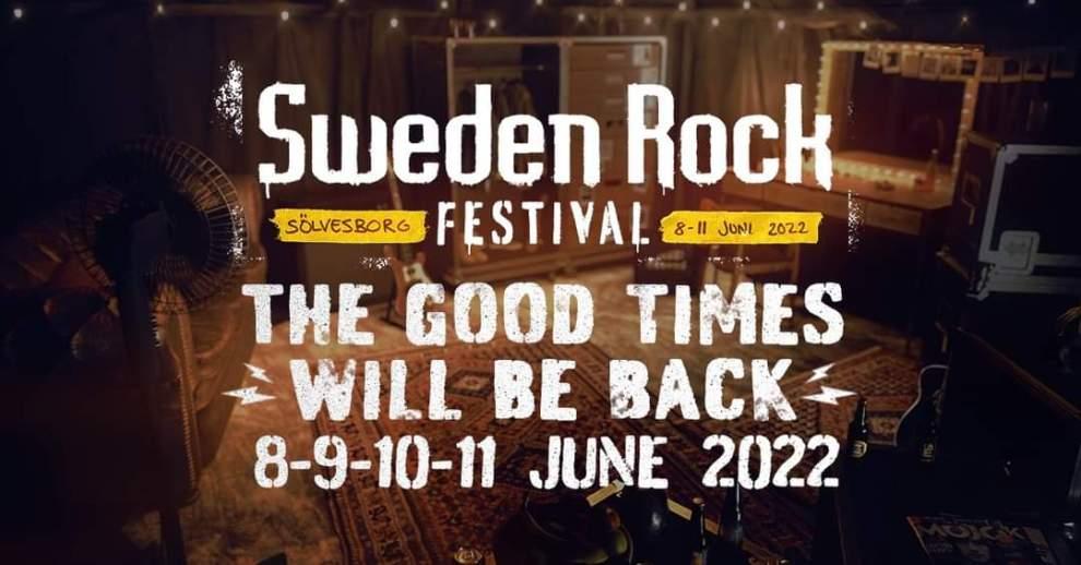 SWEDEN ROCK FESTIVAL 2021 STÄLLS INNÄSTA FESTIVAL BLIR 8 – 11 JUNI 2022!