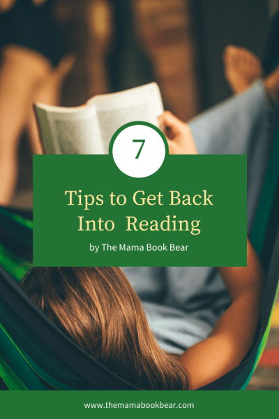 7 Tips to Get Back Into Reading