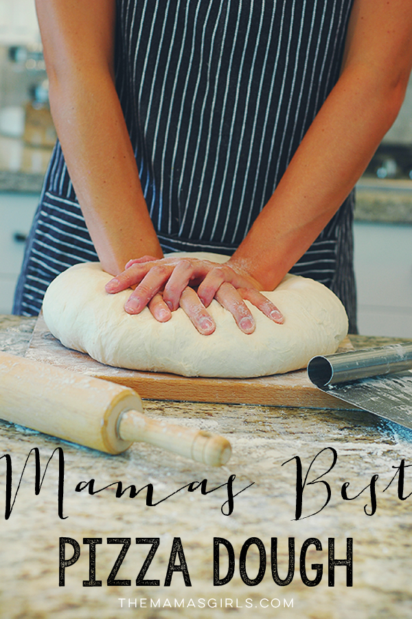 Mamas Best Pizza Dough - 5 ingredients and 1 hour start to finish!