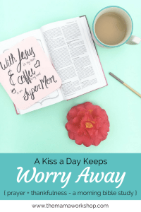A Kiss a Day Keeps Worry Away